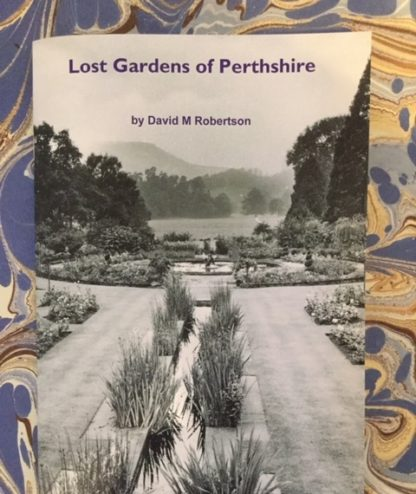 Lost Gardens of Perthshire book